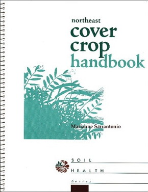 The Northeast Cover Crop Handbook